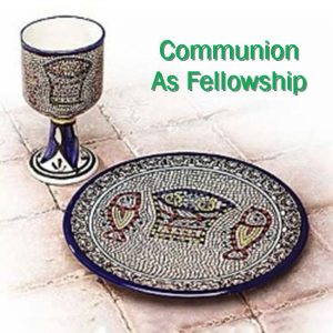 Communion as Fellowship